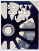 Safety Comes First Image