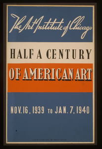 Half A Century Of American Art The Art Institute Of Chicago - Nov. 16, 1939 To Jan. 7, 1940. Image