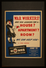 War Workers! Are You Looking For A - House? Apartment? Room? We Can Help You Image