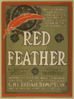 Red Feather The Costilest And Most Gorgeously Mounted Comic Opera Ever Seen In America : With A Cast Of Well Known Operatic Artists Headed By Cheridah Simpson And A Great Singing Chorus. Clip Art