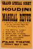 The World Famous Self-liberator, Houdini The Supreme Ruler Of Mystery Will Present A Grand Magical Revue In Which He Will Prove Himself To Be The Greatest Mystifier That History Chronicles Which Will Be Seen For The Third Time On Any Stage. Clip Art