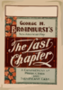 George H. Broadhurst S New American Play, The Last Chapter A Comprehensive Production And Significant Cast. Clip Art