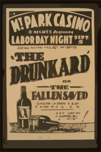 Federal Theatre Project Presents  The Drunkard Or The Fallen Saved  Originally Produced By P.t. Barnum In His Museum: A Rip-roaring Melodrama With Thrills & Laughter! Clip Art