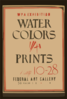 Wpa Exhibition Water Colors [and] Prints, Federal Art Gallery / Hg [monogram]. Clip Art