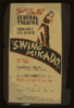 Federal Theatre [on] Treasure Island  Swing Mikado  A Cast Of 100 : Sensational Success : Hot From New York : The Big Hit Of The Golden Gate International Exposition. Clip Art