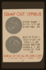 Stamp Out Syphilis Every Baby Is Entitled To Be Born Healthy : Blood Test & Examination Should Be Made Before Marriage By Your Doctor Or Bureau Of Social Hygiene Clinic, 51 Stuyvesant Place, Staten Island. Clip Art