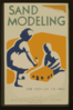 Sand Modeling For Younger Children--wpa Recreation Project, Dist. No. 2  / Beard. Clip Art
