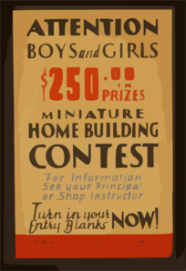 Attention Boys And Girls - $250.00 In Prizes - Miniature Home Building Contest ... Clip Art