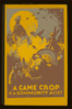 A Game Crop Is A Community Asset  / J.c.w. Clip Art